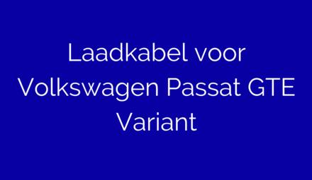Laadkabel voor Volkswagen Passat GTE Variant