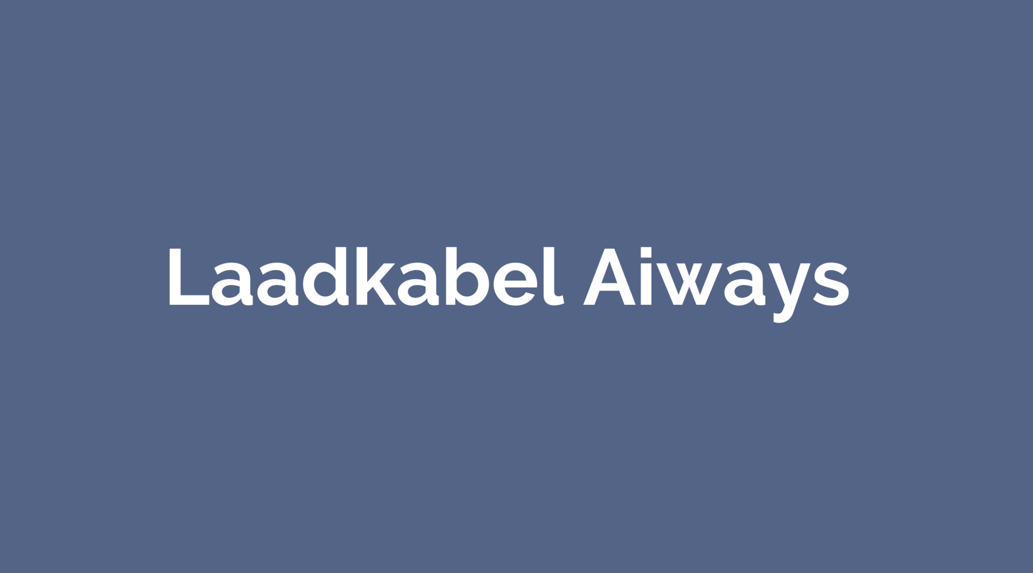 Laadkabel Aiways