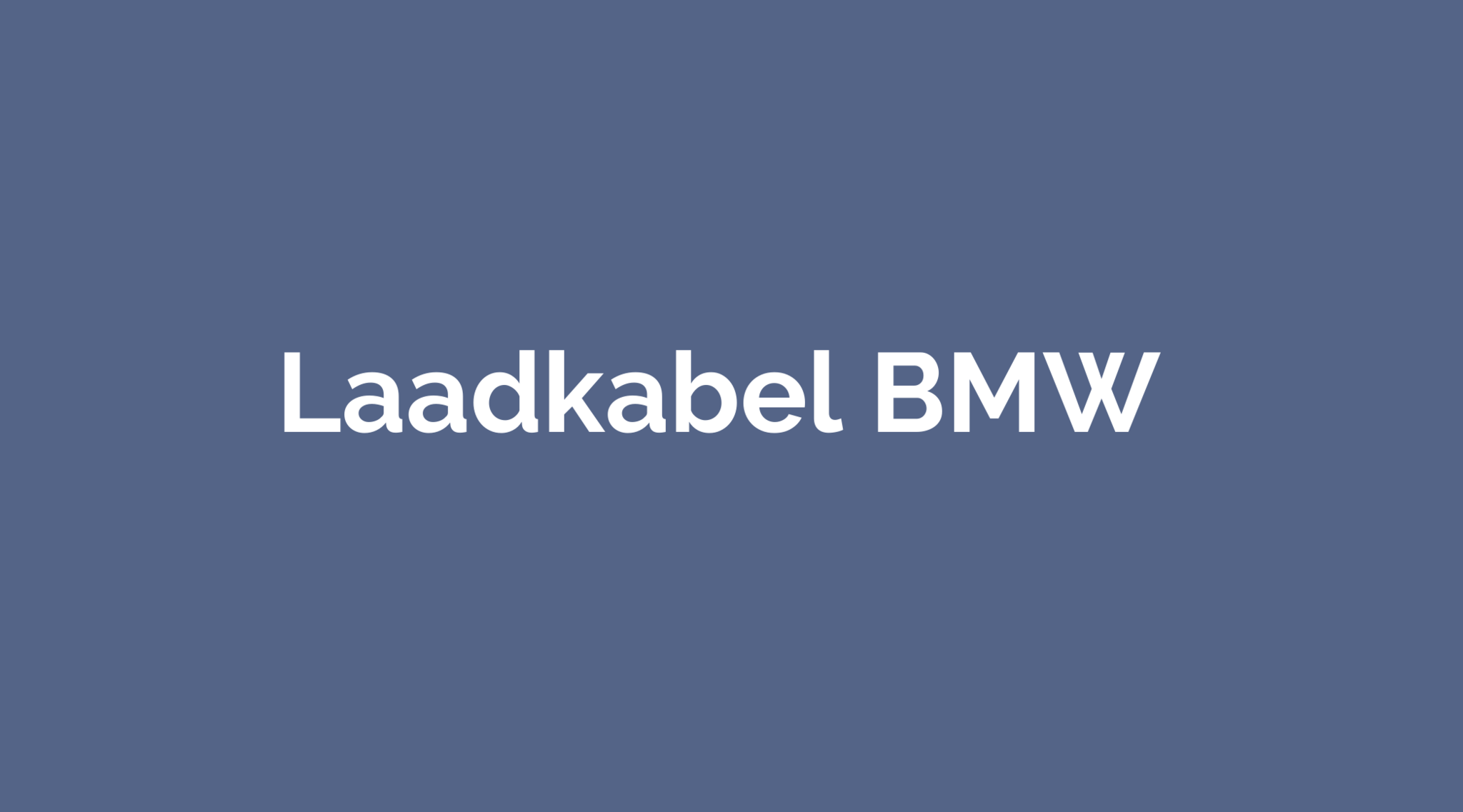 Laadkabel BMW