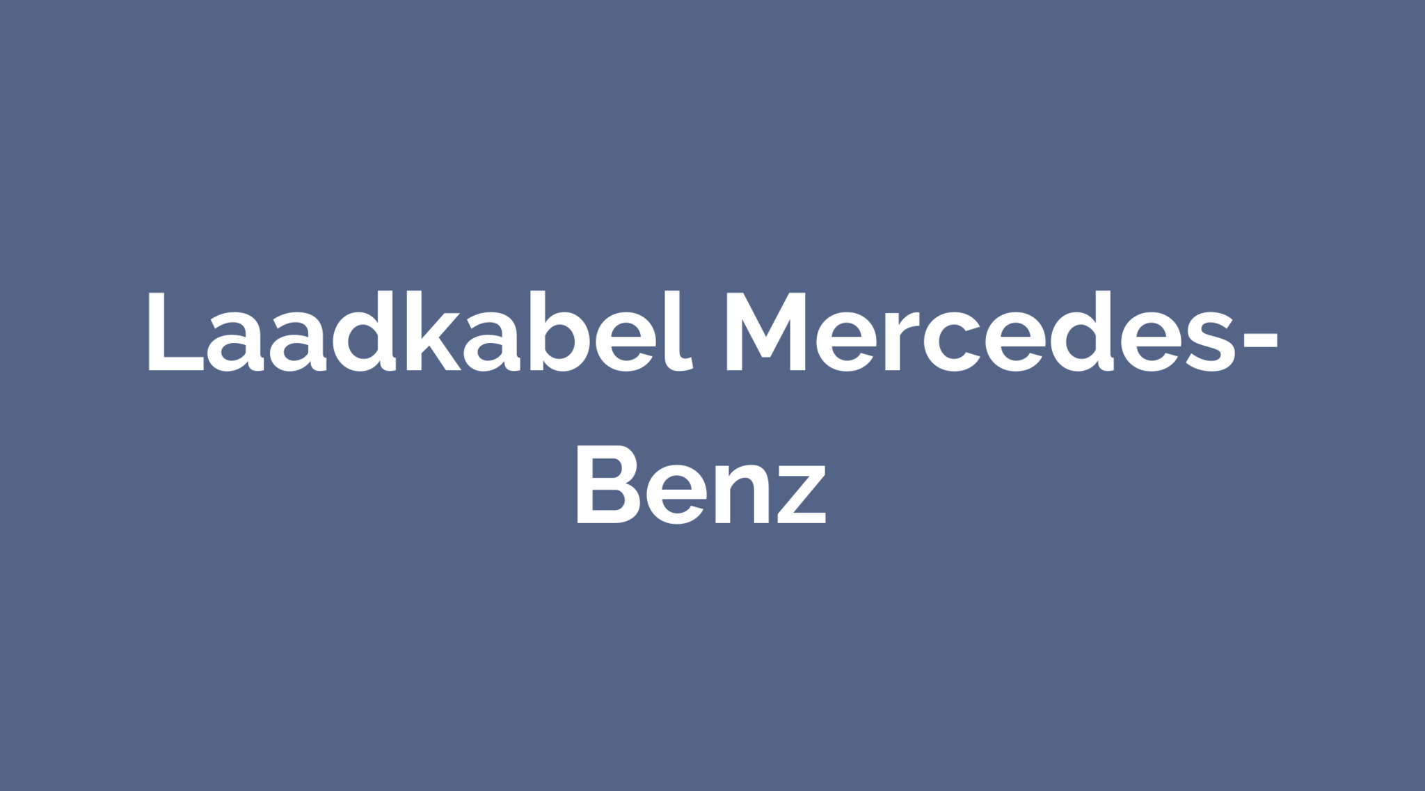 Laadkabel Mercedes-Benz