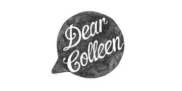 Dear Colleen