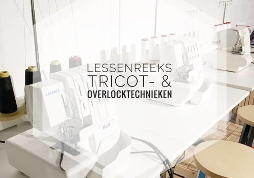 Workshop Tricot- en overlocktechnieken maart