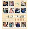 I love t-sweaters & hoodies boek