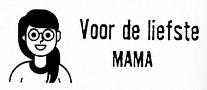 Kaartje 'Voor de liefste MAMA'