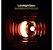 BADBADNOTGOOD - Late Night Tales (180g Gatefold 2LP+MP3+Poster)