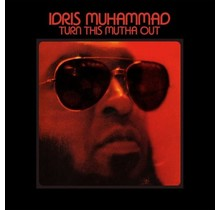 Idris Muhammed - Turn This Mutha Out