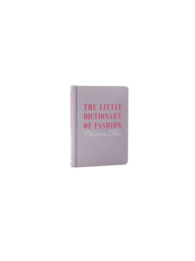 LADYLIKE FASHION The little dictionary of fashion Christian Dior