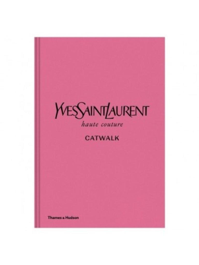 LADYLIKE FASHION Yves Saint Laurent Catwalk Book