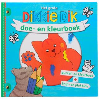 Het grote Dikkie Dik doe- en kleurboek