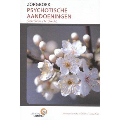 Stichting September Zorgboek - Psychotische aandoeningen