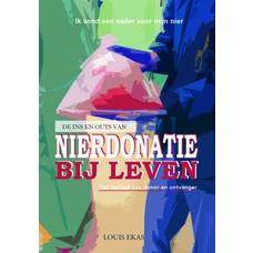 Louis Ekas Nierdonatie bij leven