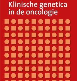 Klinische genetica in de oncologie