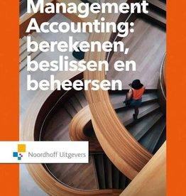 Management accounting: berekenen beslissen en beheersen