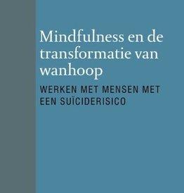 Mindfulness en de transformatie van wanhoop