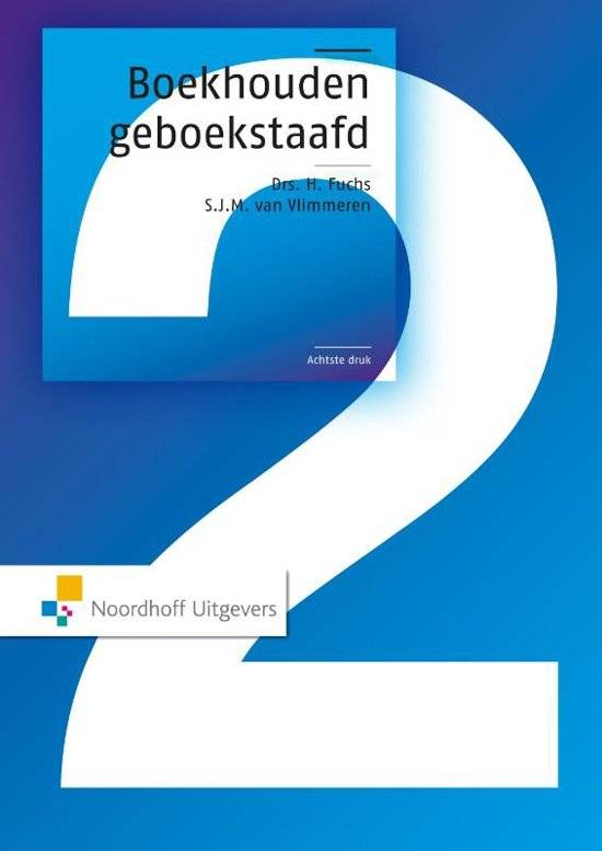 Boekhouden geboekstaafd 2 druk 8