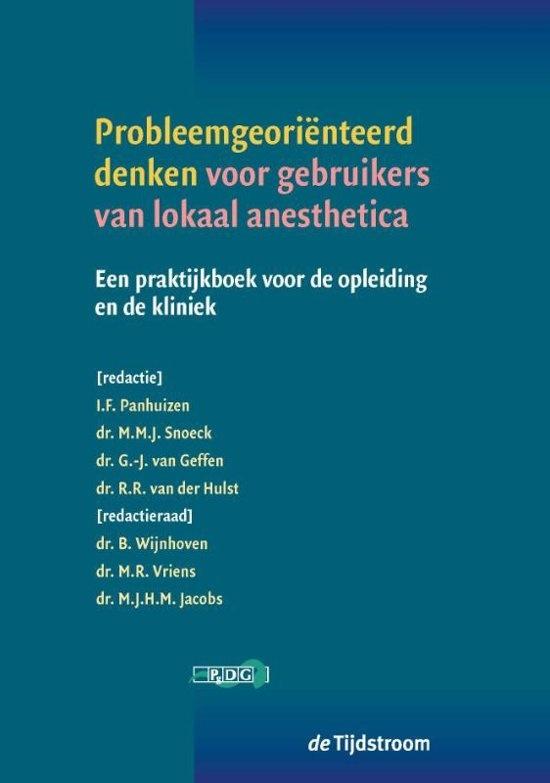 Probleemgeori nteerd denken voor gebruikers van lokaal anesthetica