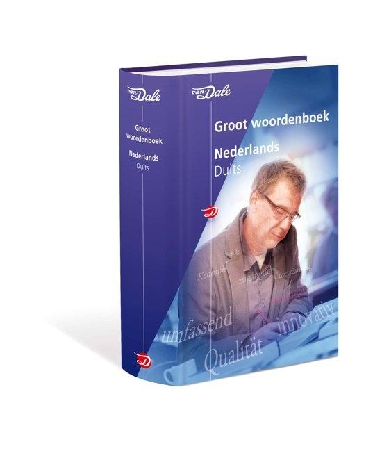 Van Dale groot woordenboek - Van Dale groot woordenboek Nederlands-Duits druk 4
