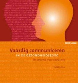 Vaardig communiceren in de gezondheidszorg druk 2