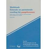 Werkboek Enterale En Parenterale Voeding Bij Pasgeborenen druk 2