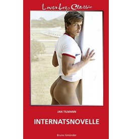 Loverboys Classic 16: Internatsnovelle