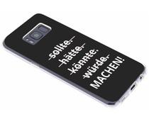 Zitat-Design TPU Handyhülle für das Samsung Galaxy S8