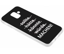 Zitat-Design TPU Handyhülle für das Samsung Galaxy A6 (2018)