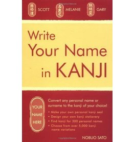 TUTTLE WRITE YOUR NAME IN KANJI