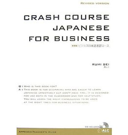 ALC BUSINESS NIHONGO SOKUSHU COURSE W/CD (NEW ED) - CRASH COURSE JAPANESE FOR BUSINESS (NEW ED)