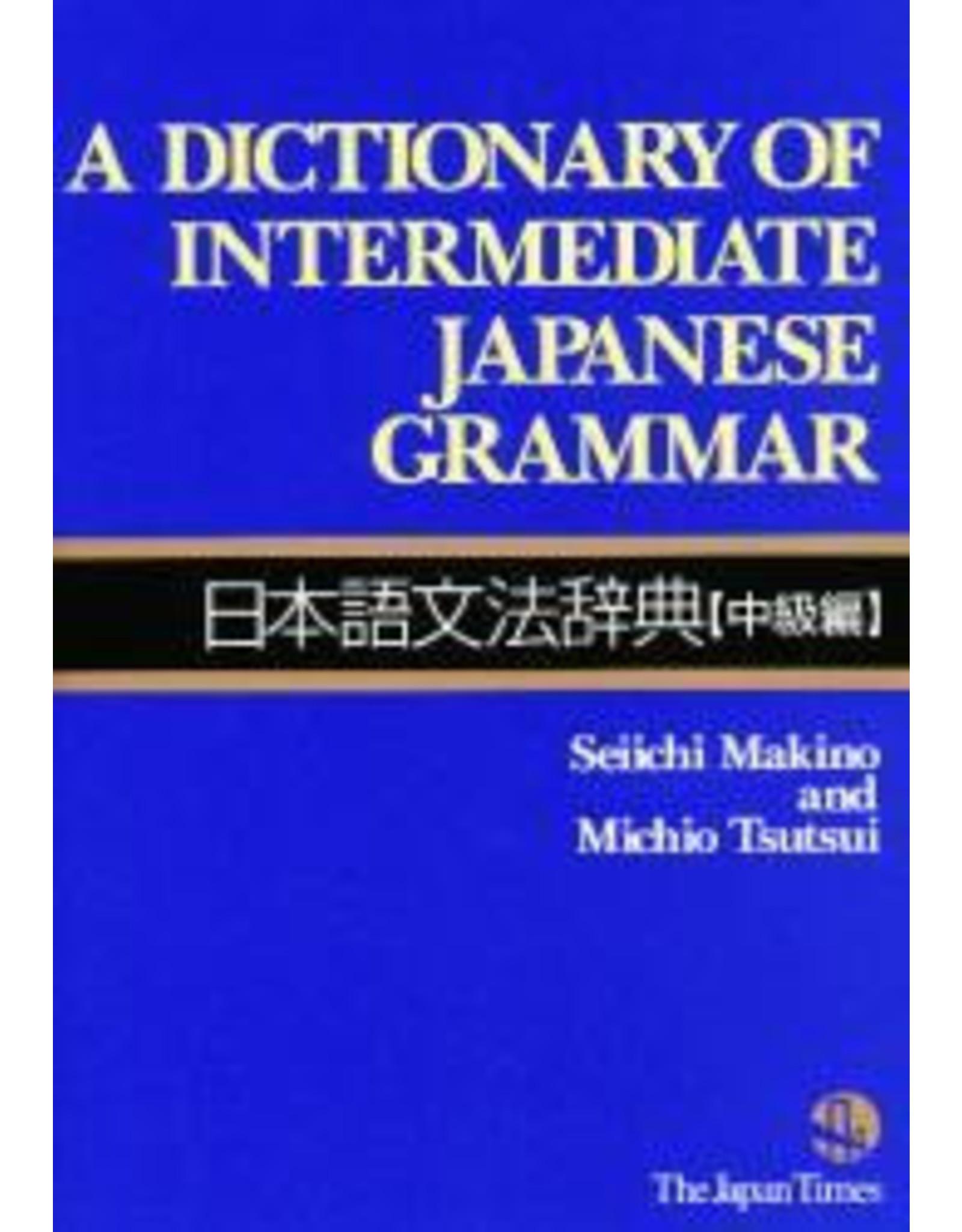 JAPAN TIMES DICTIONARY OF INTERMEDIATE JAPANESE GRAMMAR, A