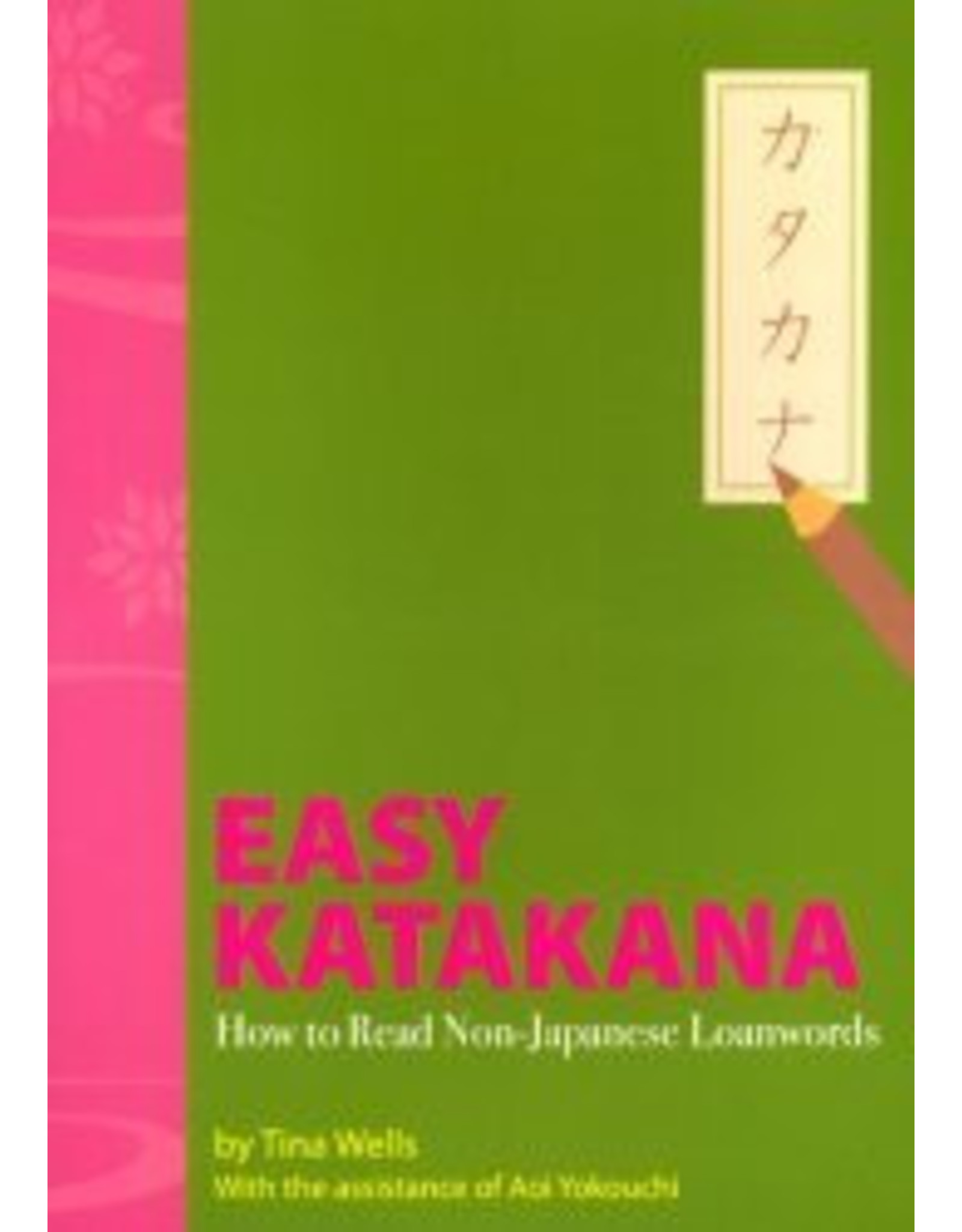EASY KATAKANA: HOW TO READ NON-JAPANESE LOANWORDS