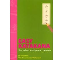IBC PUBLISHING  EASY KATAKANA: HOW TO READ NON-JAPANESE LOANWORDS