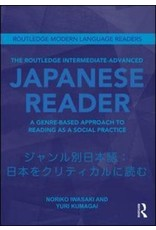 Routledge THE ROUTLEDGE INTERMEDIATE-ADVANCED JAPANESE READER
