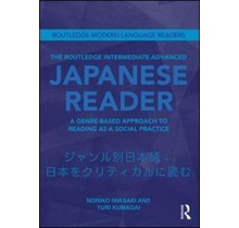 Routledge - THE ROUTLEDGE INTERMEDIATE-ADVANCED JAPANESE READER