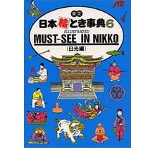 JTB - EIBUN NIHON ETOKI JITEN (06) MUST-SEE IN NIKKO - ILLUSTRATED JAPAN IN YOUR POCKET: 06 MUST-SEE IN NIKKO