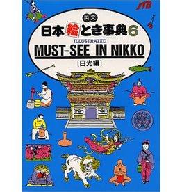EIBUN NIHON ETOKI JITEN (06) MUST-SEE IN NIKKO - ILLUSTRATED JAPAN IN YOUR POCKET: 06 MUST-SEE IN NIKKO
