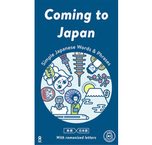 COMING TO JAPAN SIMPLE JAPANESE WORDS & PHRASES