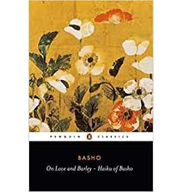 PENGUIN ON LOVE AND BARLEY: HAIKU OF BASHO
