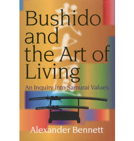 JPIC Bushido and the Art of Living: An Inquiry into Samurai Values