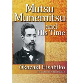JPIC Mutsu Munemitsu and His Time
