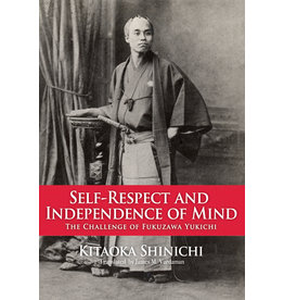 JPIC Self-Respect and Independence of Mind: The Challenge of Fukuzawa Yukichi