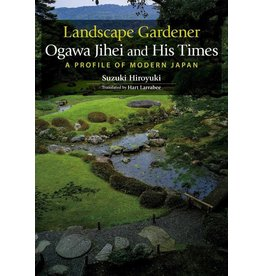 JPIC Landscape Gardener Ogawa Jihei and His Times