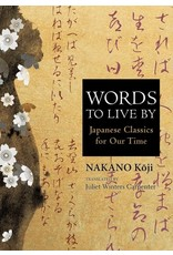JPIC Words to Live by: Japanese Classics for Our Times