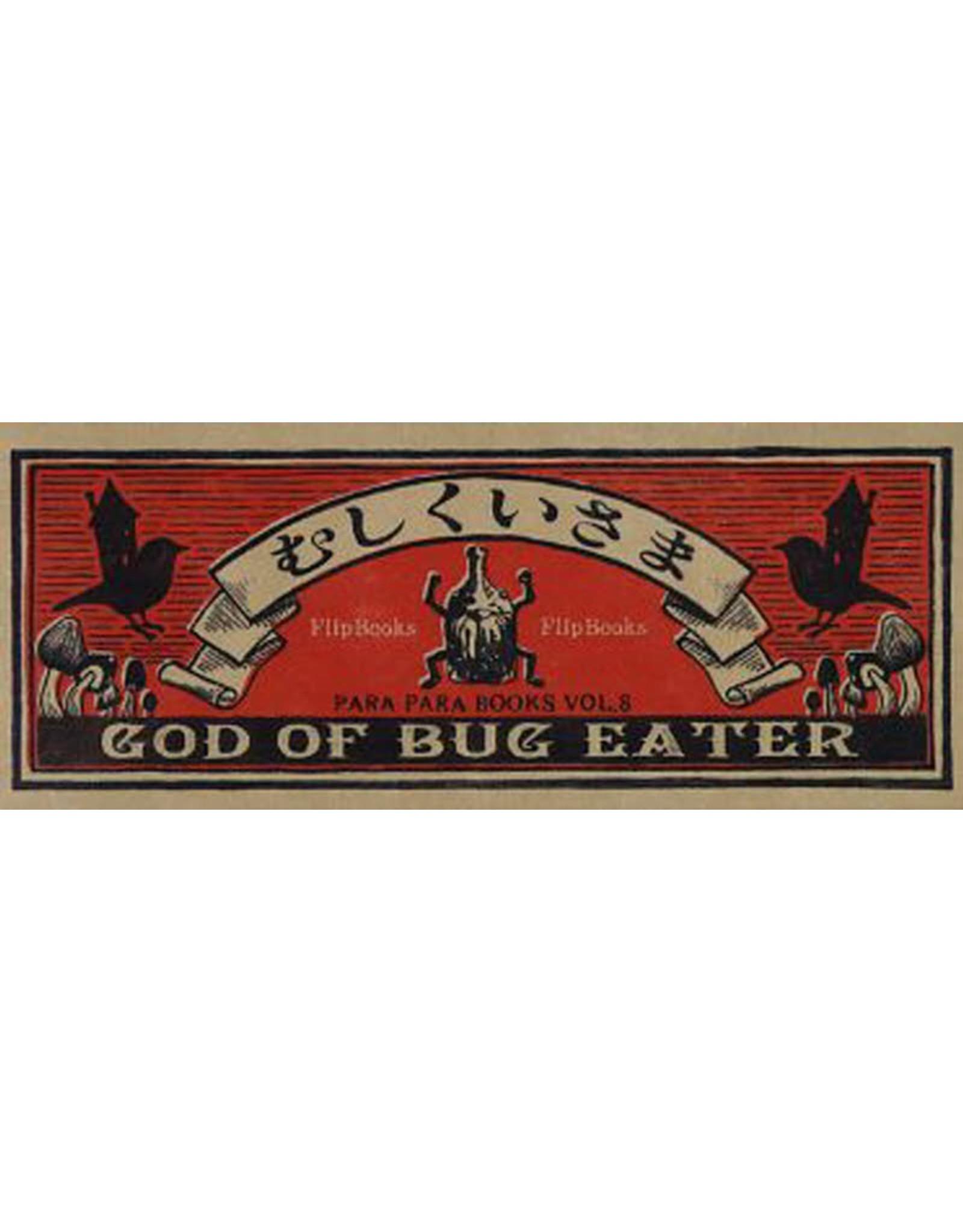 SEIGENSHA GOD OF BUG EATER  (FLIP BOOK SERIES)
