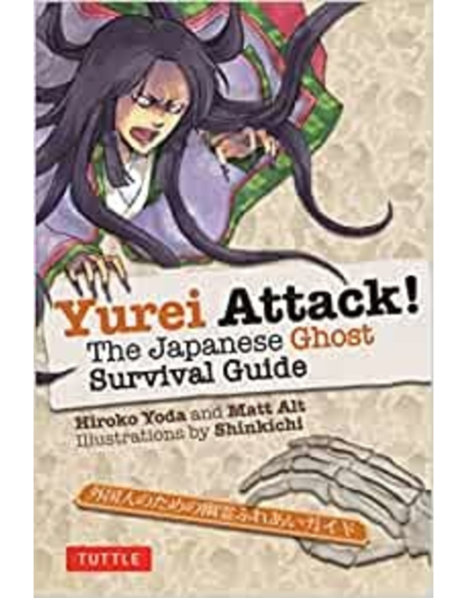 Tuttle Publishing YUREI ATTACK!: THE JAPANESE GHOST SURVIVAL GUIDE