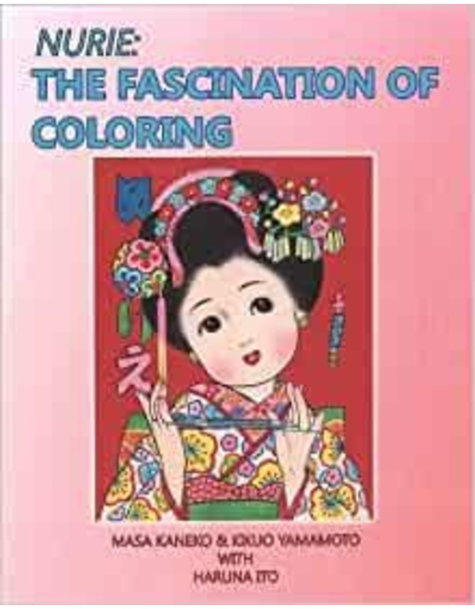 NURIE: THE FASCINATION OF COLORING