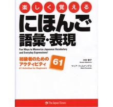 JAPAN TIMES  TANOSHIKU OBOERU NIHONGO GOI HYOGEN SHOKYUSHA