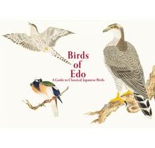 PIE INTERNATIONAL - Birds of Edo: A Guide to Classical Japanese Birds[BILINGUAL]