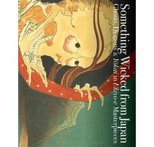 PIE INTERNATIONAL - Something Wicked from Japan: Ghosts, Demons & Yokai in Ukiyo-e Masterpieces[BILINGUAL]