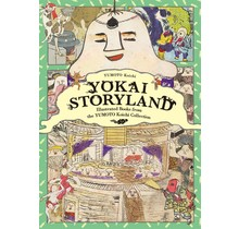 Yokai Storyland Illustrated Books from the YUMOTO Koichi Collection[BILINGUAL]