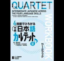 JAPAN TIMES - QUARTET 2 : INTERMEDIATE JAPANESE ACROSS THE FOUR LANGUAGE SKILLS WORKBOOK